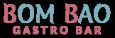 Bom Bao Gastro Bar